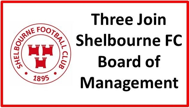 An image of news saying three new board members have joined Shelbourne FC.