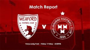 Wexford 1-0 Shelbourne : REPORT