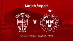 Athlone Town 1- 3 Shelbourne : REPORT