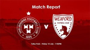 Shelbourne 1-2 Wexford : REPORT