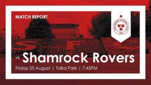 Shelbourne 0-3 Shamrock Rovers : REPORT