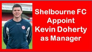 Shelbourne appoint Kevin Doherty as Manager