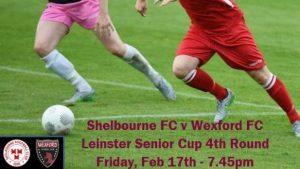 Shelbourne v Wexford on Friday