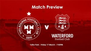 News and Match Preview – v Waterford FC