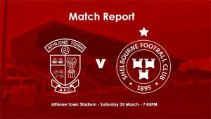 Athlone Town 1-4 Shelbourne : REPORT
