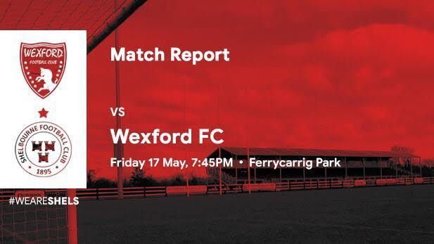 Graphic showing match report of Shelbourne FC vs Wexford FC