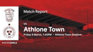 Athlone Town 0-2 Shelbourne : RESULT