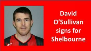 Davy O'Sullivan signs for Shelbourne