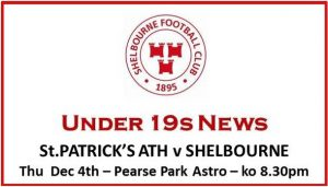 Shelbourne U19s away to Pats – Thur, Dec 4th