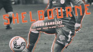 Shelbourne v Cobh Ramblers : Tolka Park : Friday 28th at 7.45pm