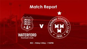 Waterford 1-0 Shelbourne : REPORT