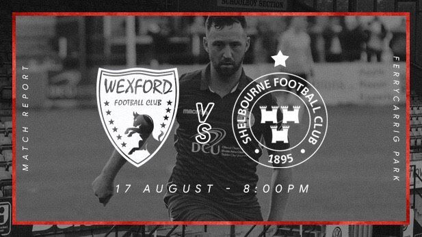 Graphic displaying the Shelbourne FC and Wexford FC club logos with a Shelbourne men's team player in the background