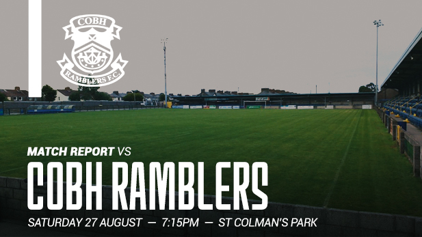 A graphic image of match report of Cobh Ramblers Vs Shelbourne FC.