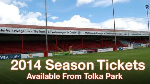 Season Tickets Available from Tolka Park
