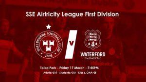 Shelbourne v Waterford on Friday at Tolka Park